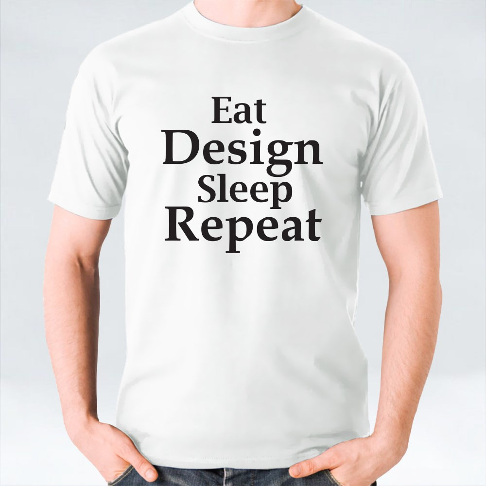 Eat Design Sleep Repeat T-Shirts