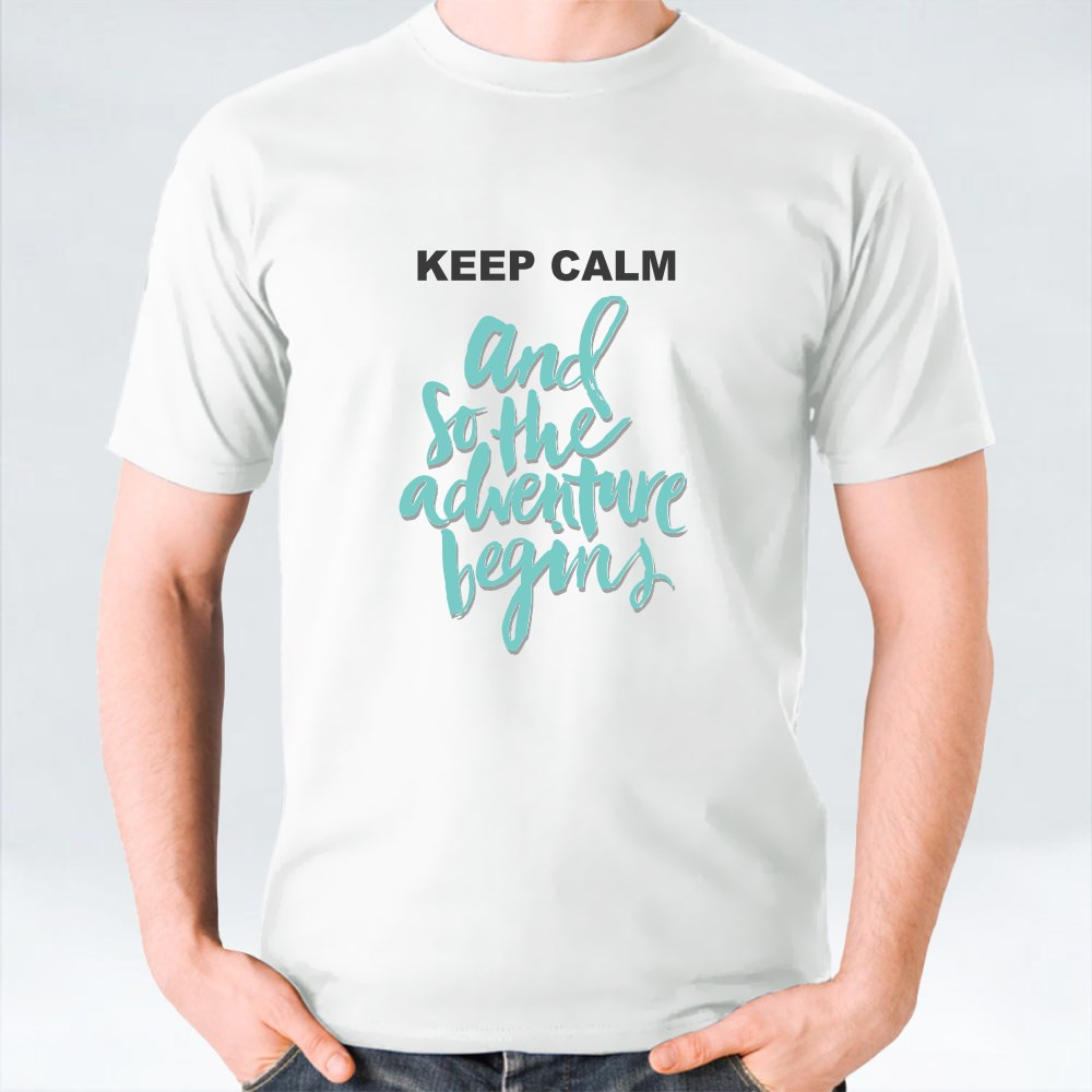 Keep Calm and Adventure Begins تي شيرت