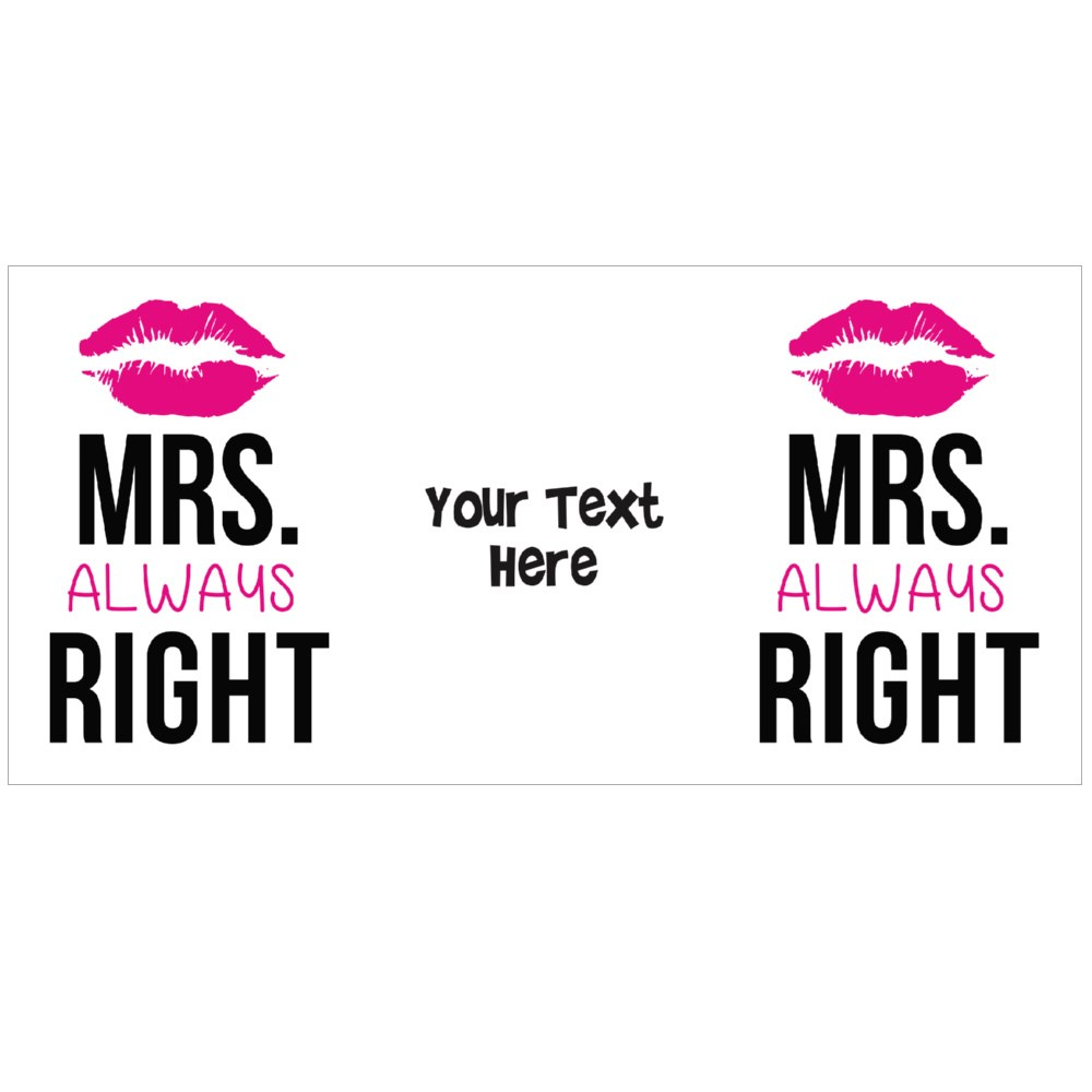 Mrs Always Right Colour Mugs