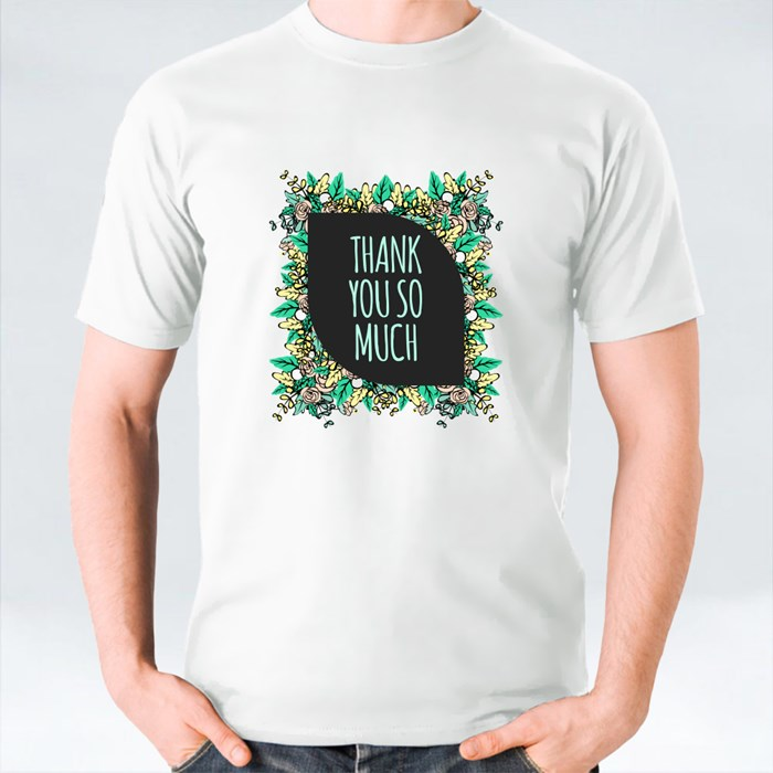 Thank You So Much With Green Flower T-Shirts