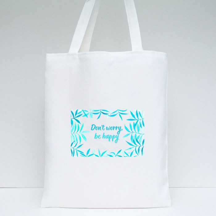 Don't Worry Be Happy Tote Bags