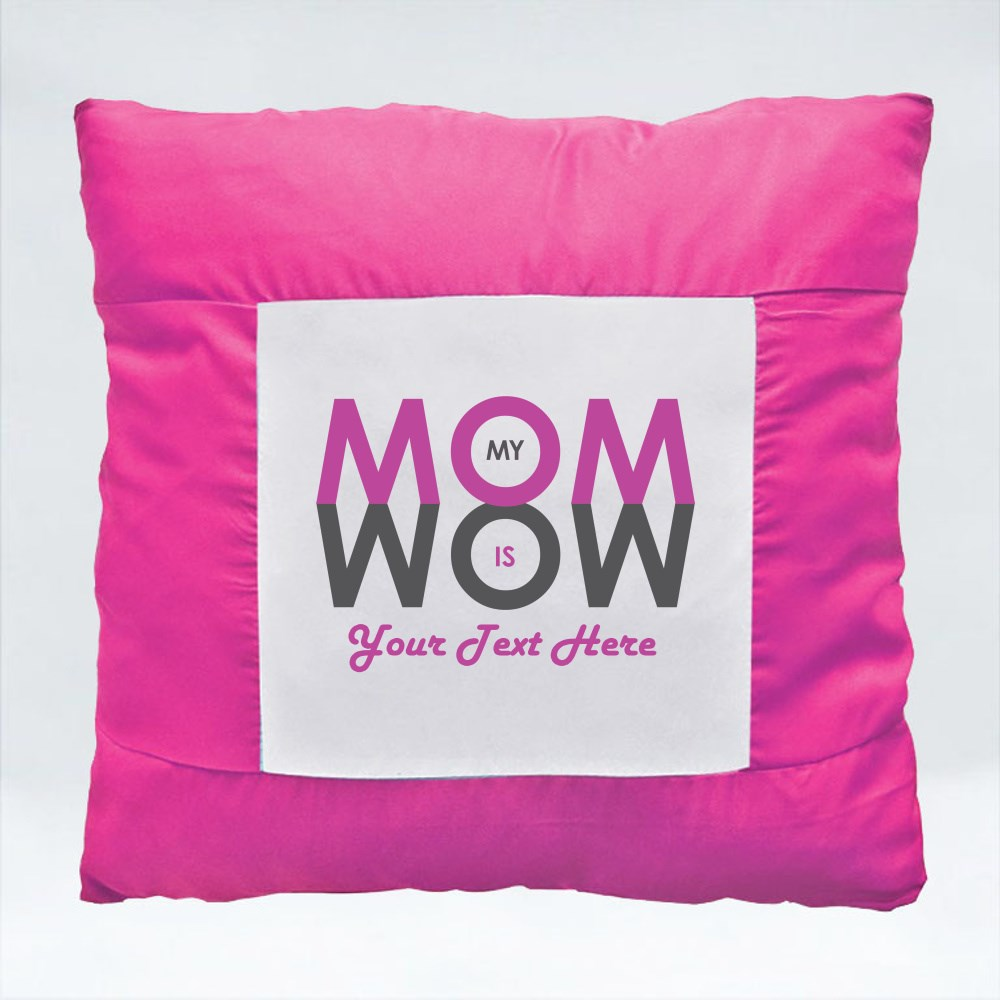 Cushions > Cushions (Square) > My MOM Is WOW