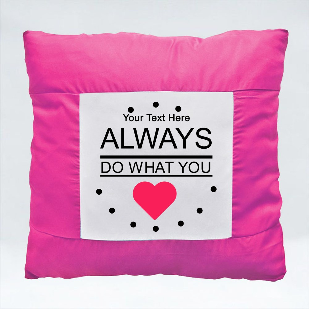 Cushions > Cushions (Square) > Always Do What You Love