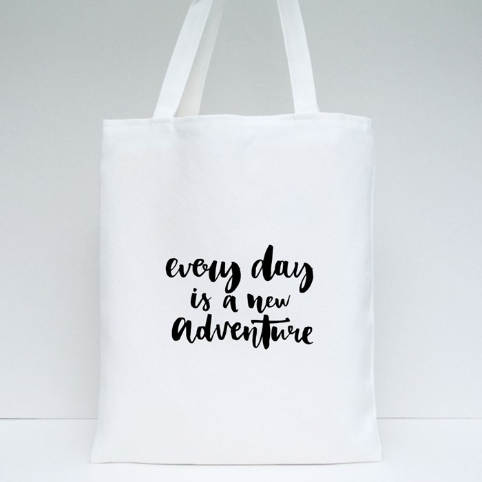 Every Day Is a New Adventure Tote Bags