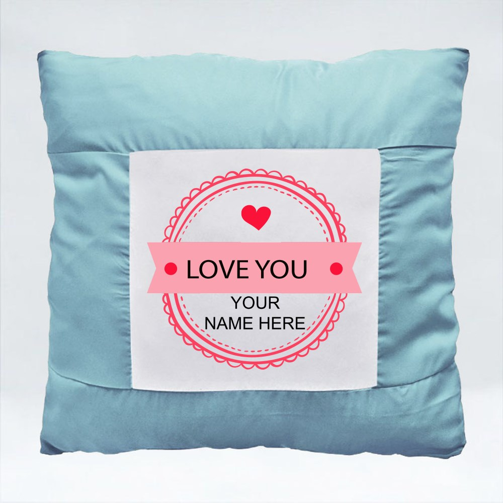 Cushions > Cushions (Square) > Love You, Your Name