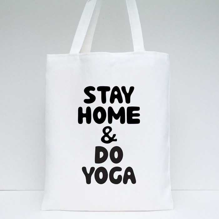 Stay Home and Do Yoga Tote Bags