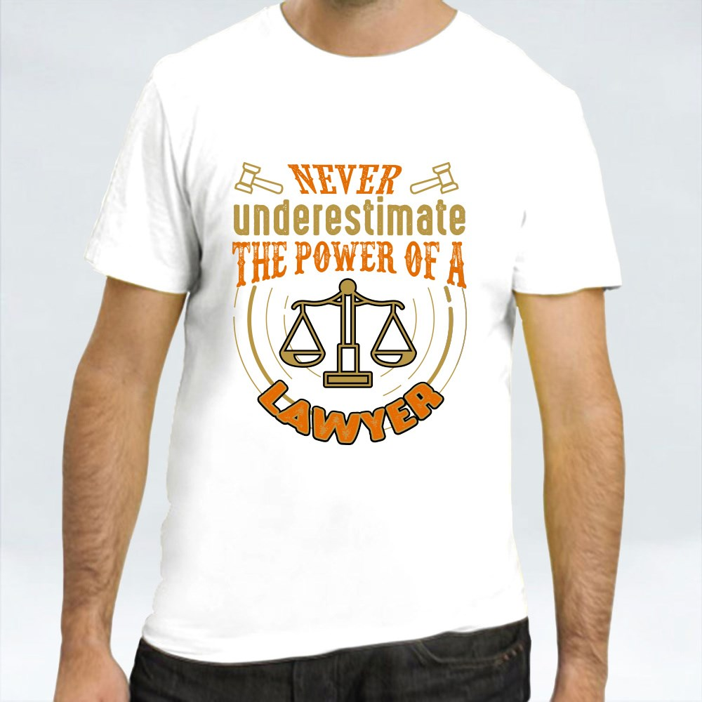 Never Underestimate Lawyer T-Shirts