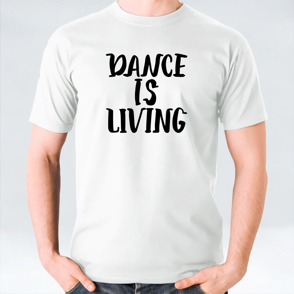 Lettering Quotes About Dance T-Shirts