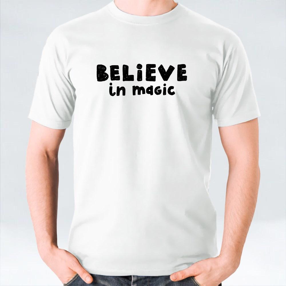 Believe in Magic T-Shirts