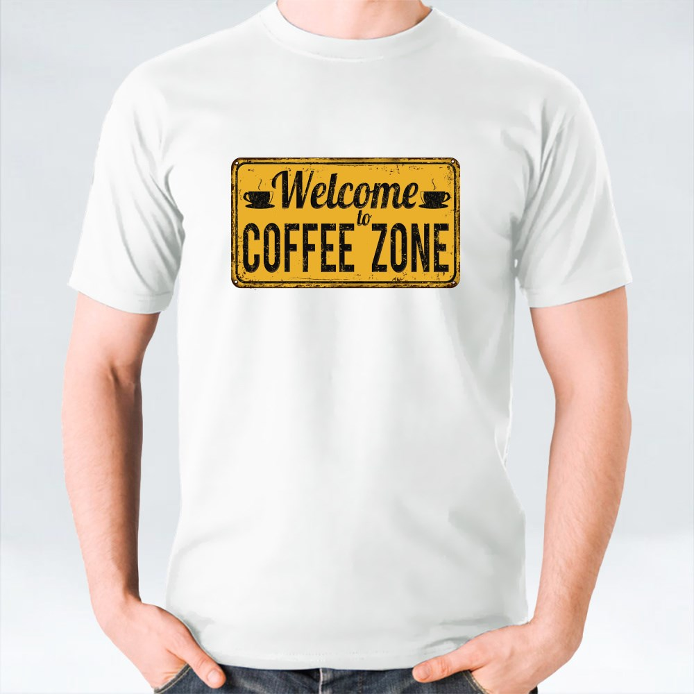 Welcome to Coffee Zone T-Shirts