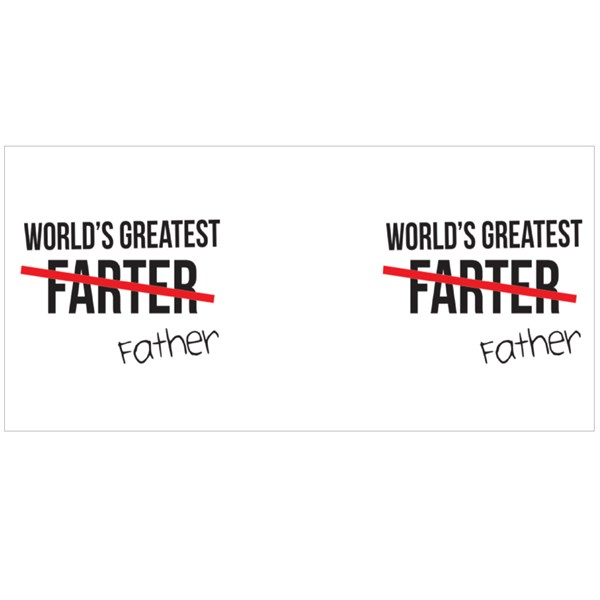 World Greatest Farter=Father