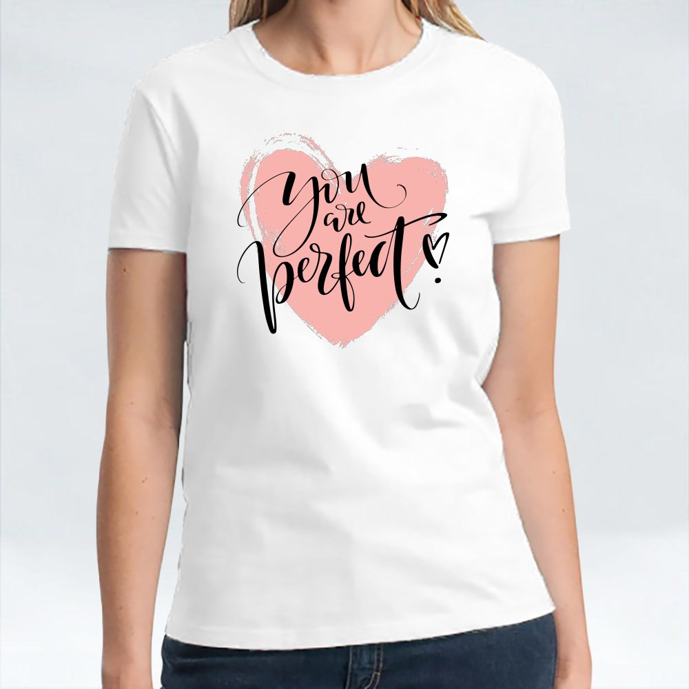 You Perfect T-Shirts