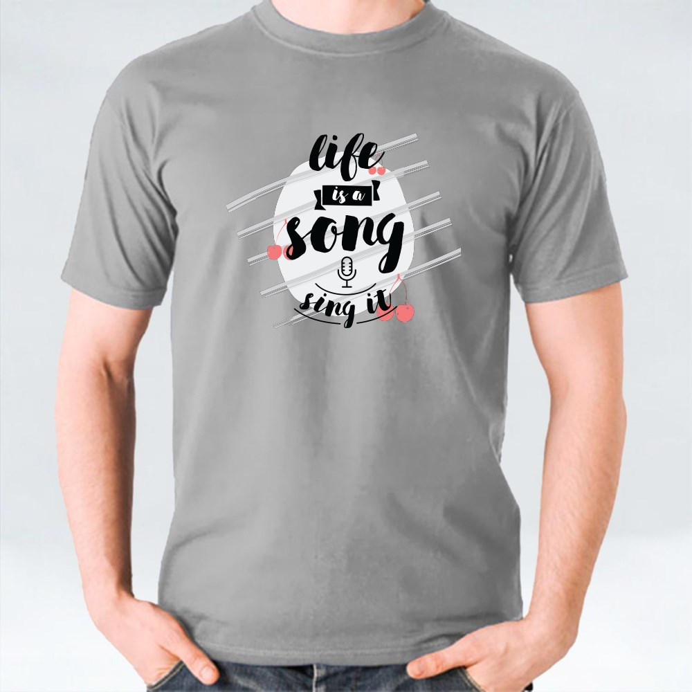 Life Is a Song T-Shirts