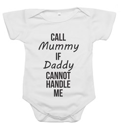Call Mummy If Daddy Cannot Handle Me