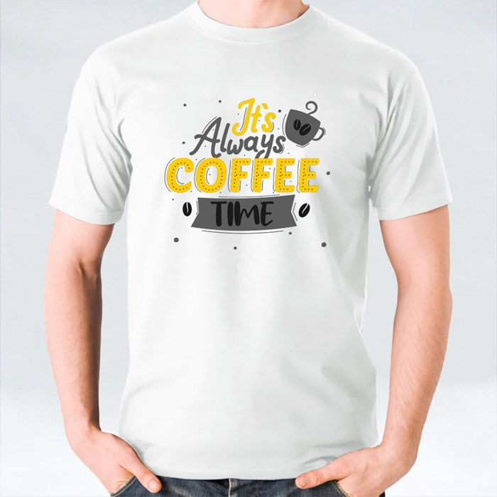 It's Always Coffee Time T-Shirts