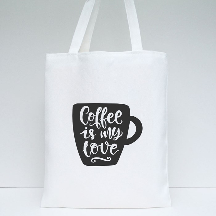 Coffee Is My Love Tote Bags