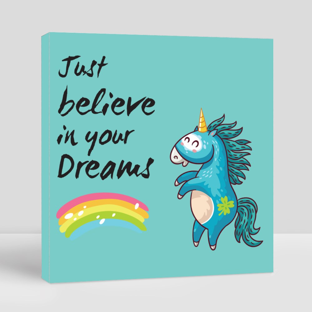 Just Believe in Your Dreams Canvas (Square)