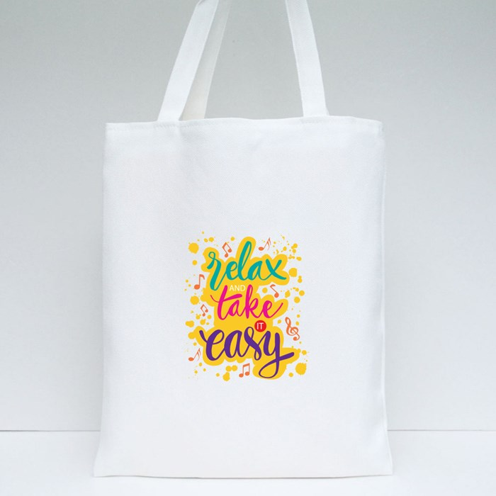 Relax and Take It Easy Tote Bags