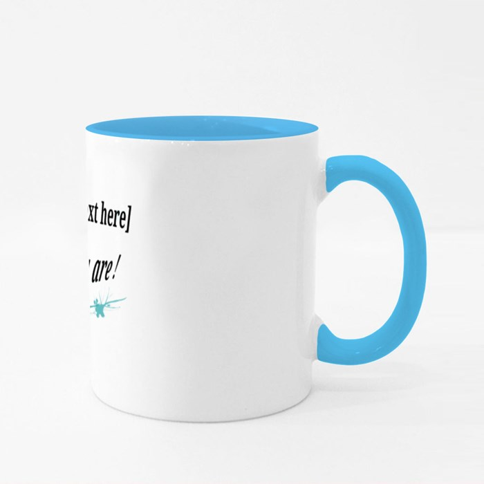 Yes You Are Colour Mugs