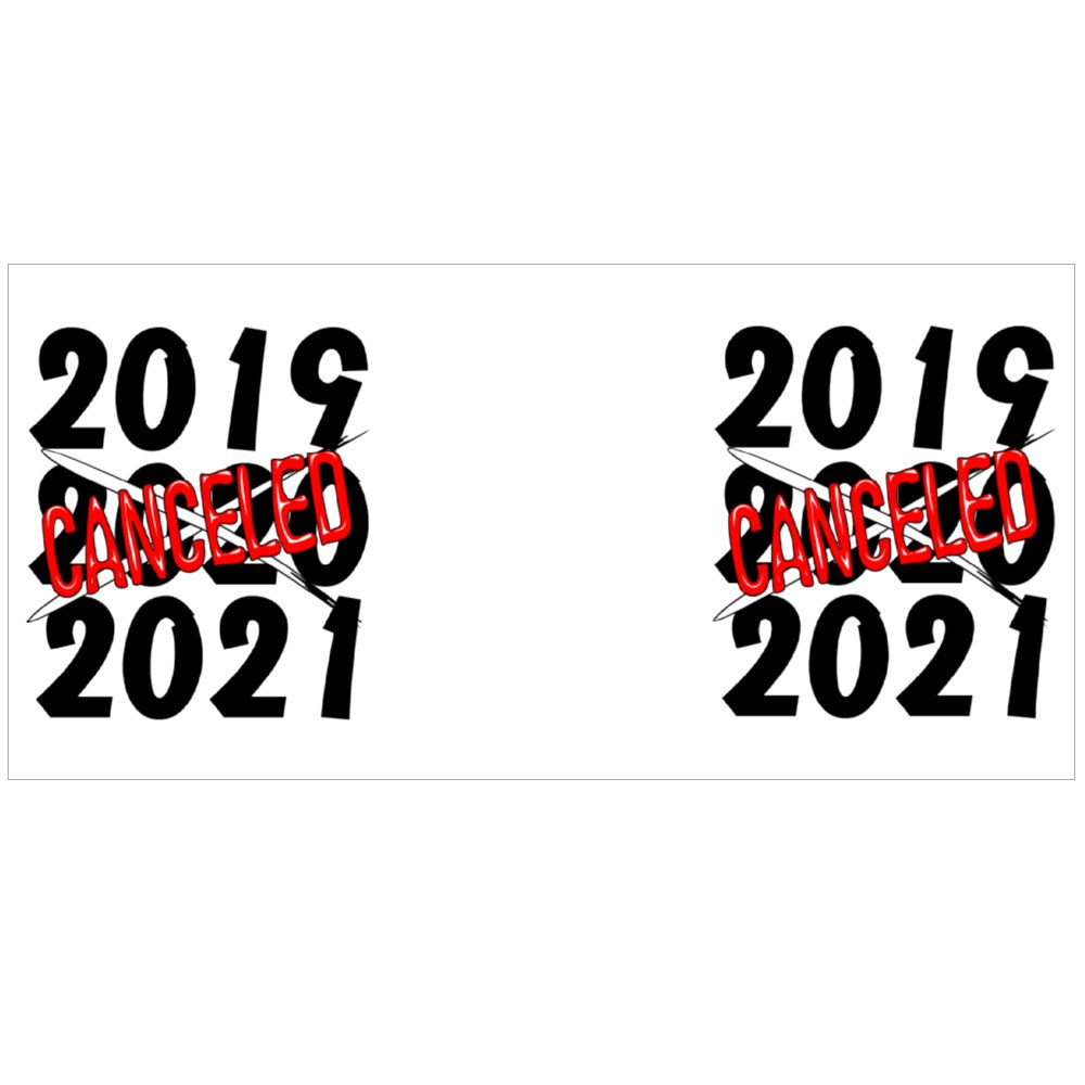 2020 Canceled Year Humorous Text Colour Mugs