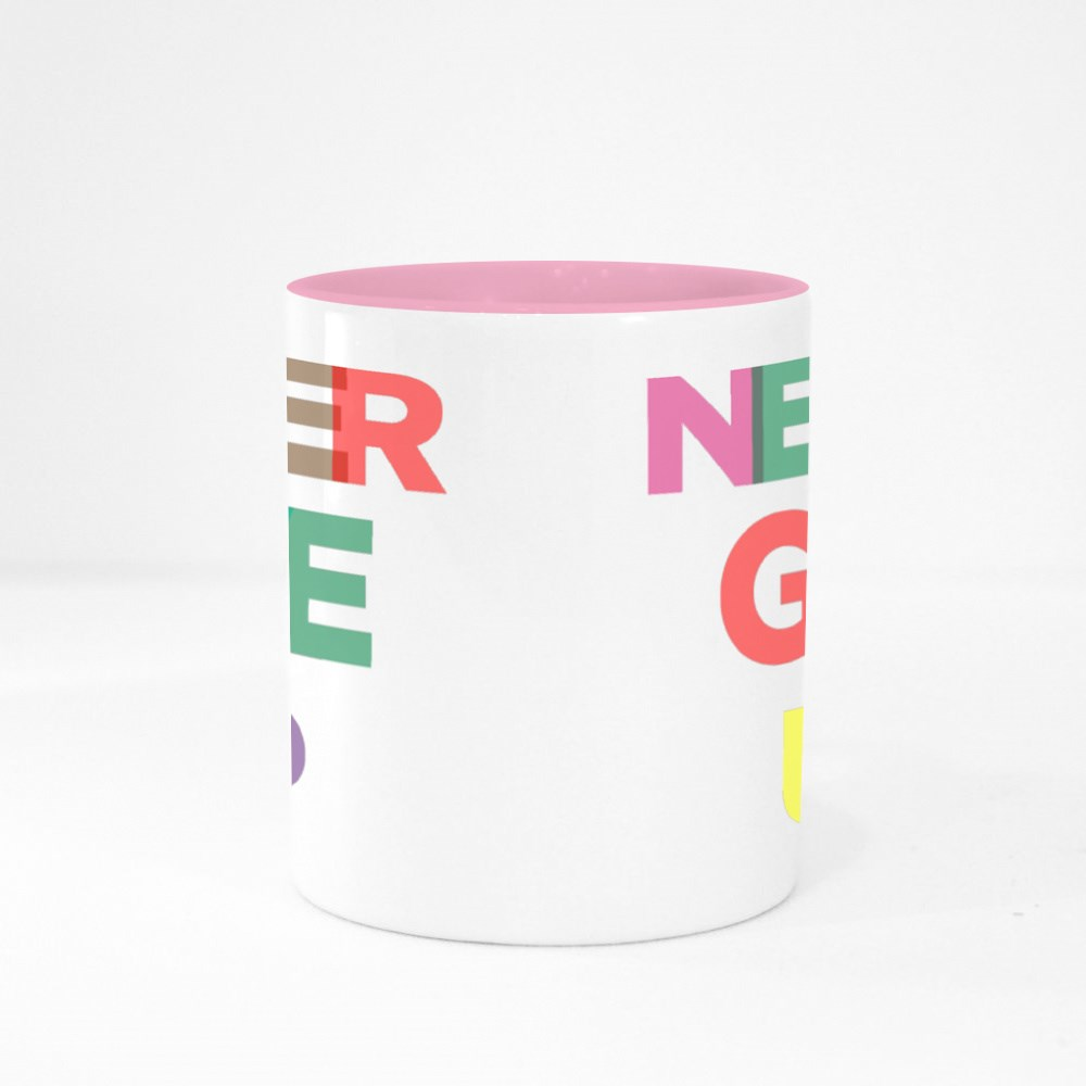 Never Give Up Colour Mugs