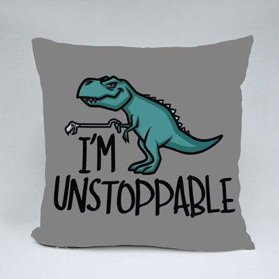 I'm Unstoppable Funny Dinosaur Throw Pillows