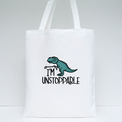 I'm Unstoppable Funny Dinosaur Tote Bags