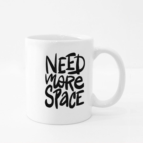 Need More Space Vector Brush Lettering Colour Mugs