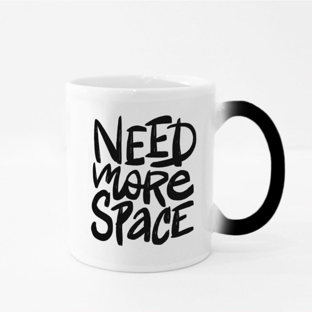 Need More Space Vector Brush Lettering Magic Mugs