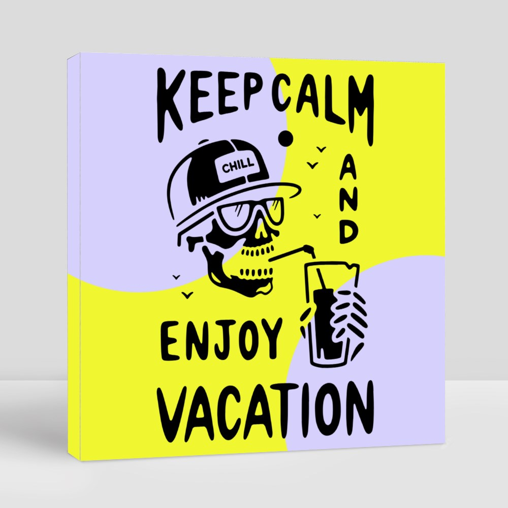 Keep Calm and Enjoy Vacation Skeleton Black Background Canvas (Square)