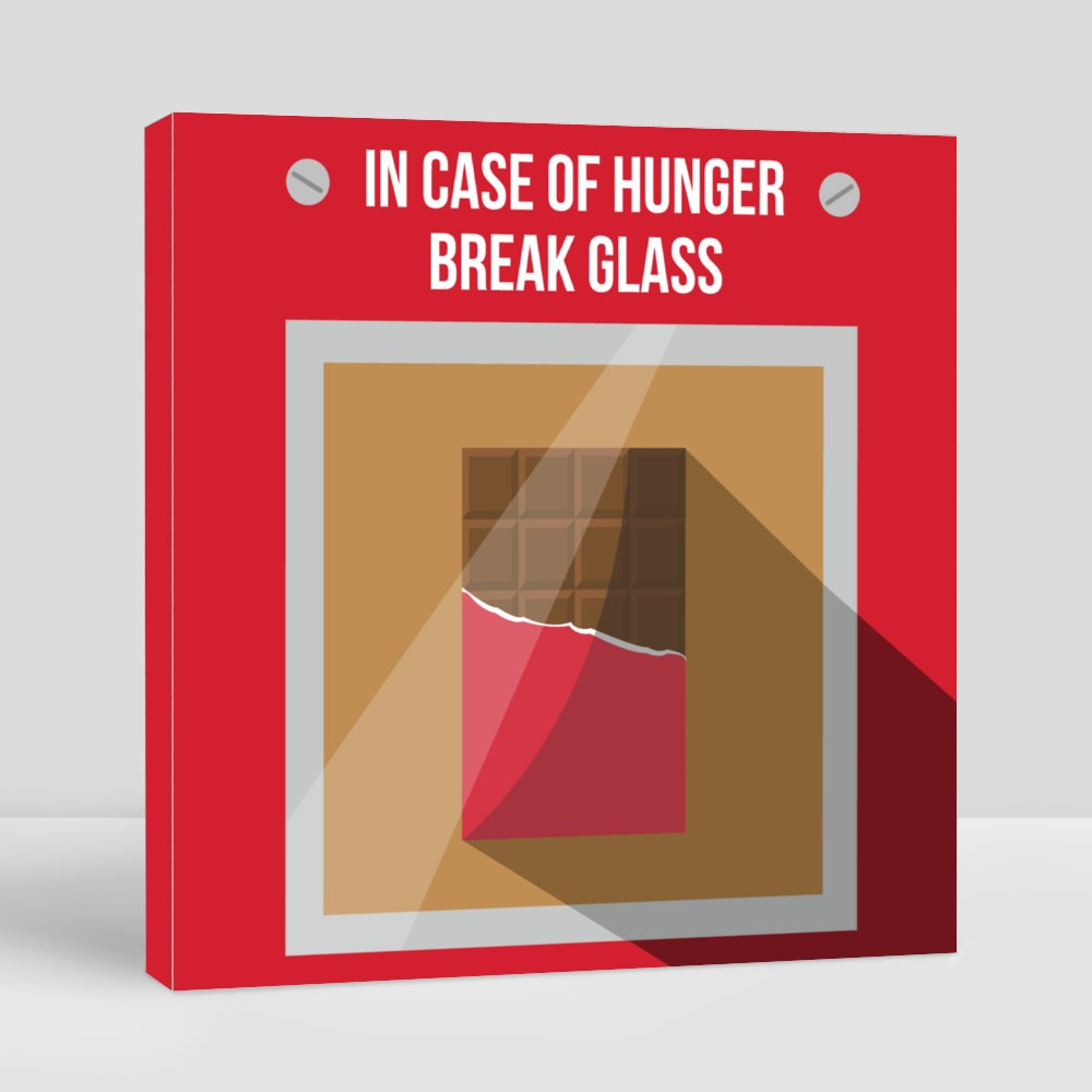 in Case of Hunger Break Glass Canvas (Square)