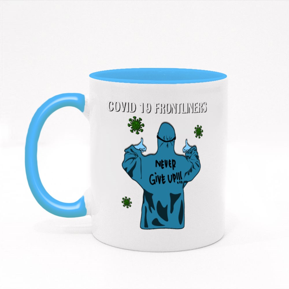 Covid 19 Frontliners, Never Give Up Colour Mugs