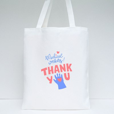 Gratitude Message for Medical Workers Tote Bags