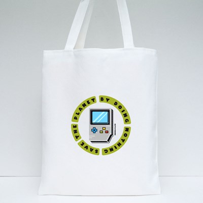 Save the Planet by Doing Nothing Tote Bags