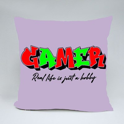 Gamer - Real Life Is Just a Hobby Throw Pillows