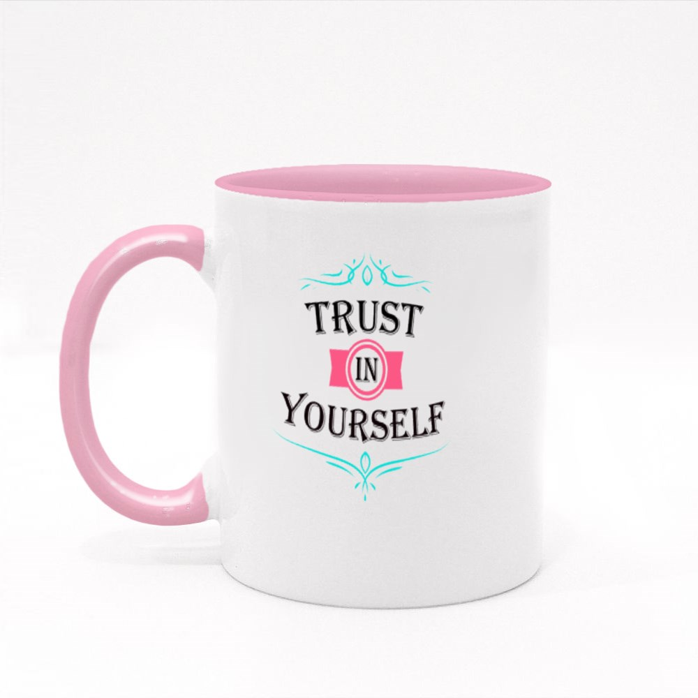 Trust in Yourself Colour Mugs