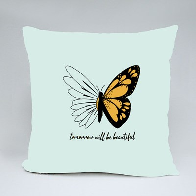Tomorrow Will Be Beautiful Butterflies and Daisies Positive Quote Throw Pillows