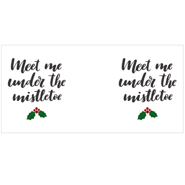 Meet Me Under the Mistletoe. Hand-Lettered Christmas Quote Print Colour Mugs