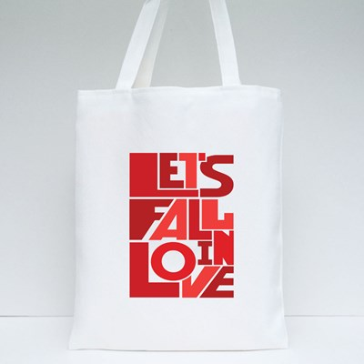 Lets Fall in Love Design Tote Bags