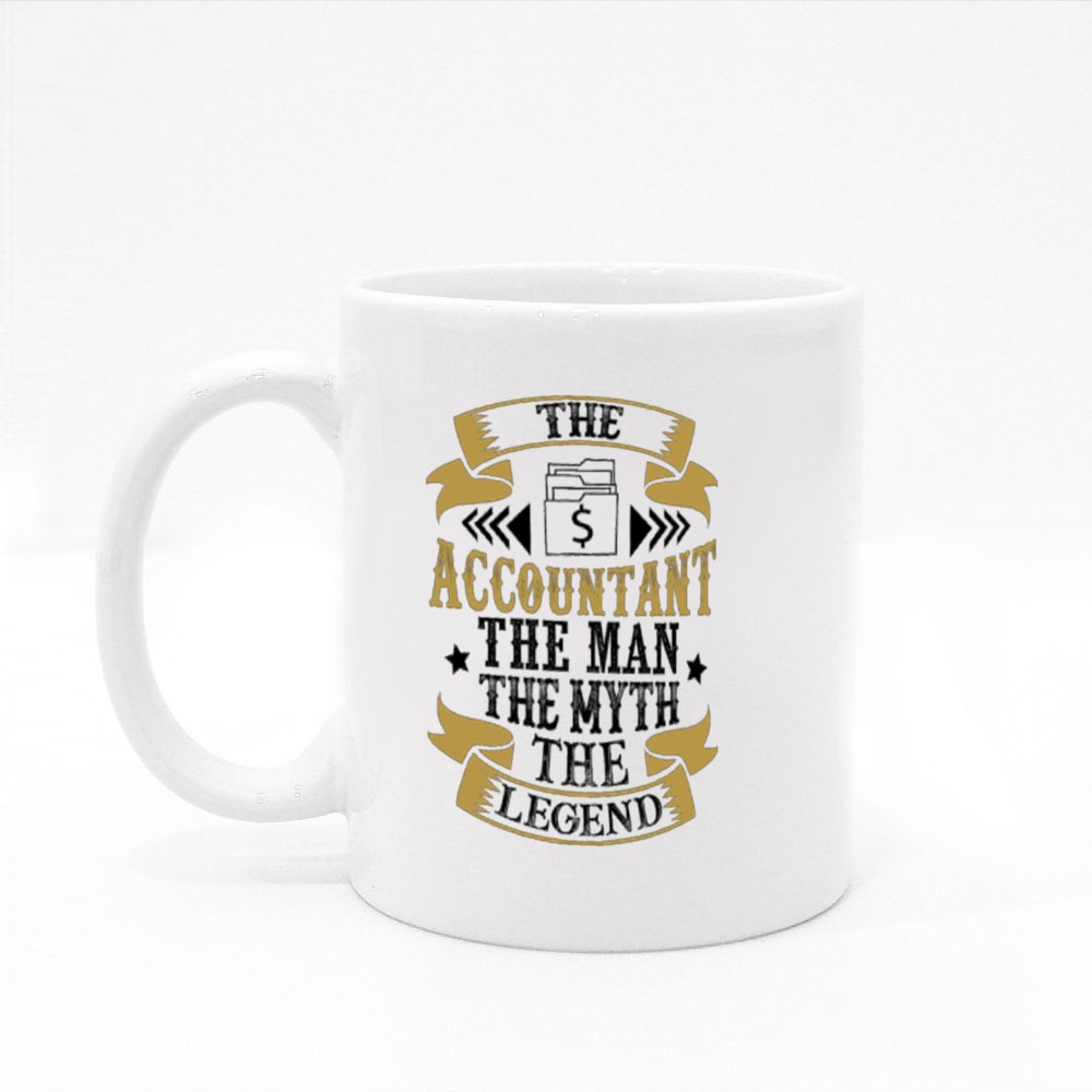 The Accountant the Man the Myth the Legend. Profession Quote Colour Mugs