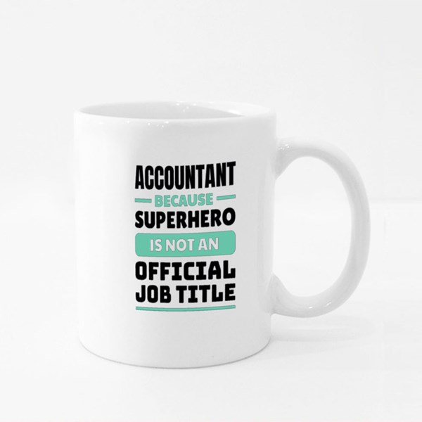 Because Superhero Is Not an Official Job Title Colour Mugs
