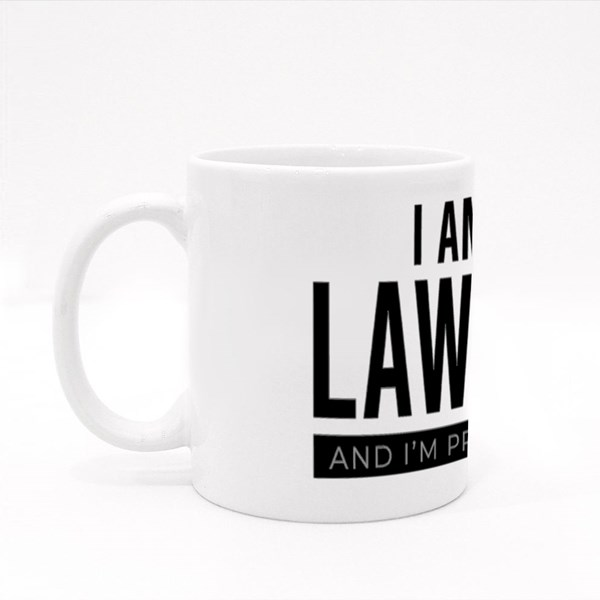 I Am a Lawyer and I'm Proud of It Colour Mugs