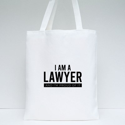 I Am a Lawyer and I'm Proud of It Tote Bags