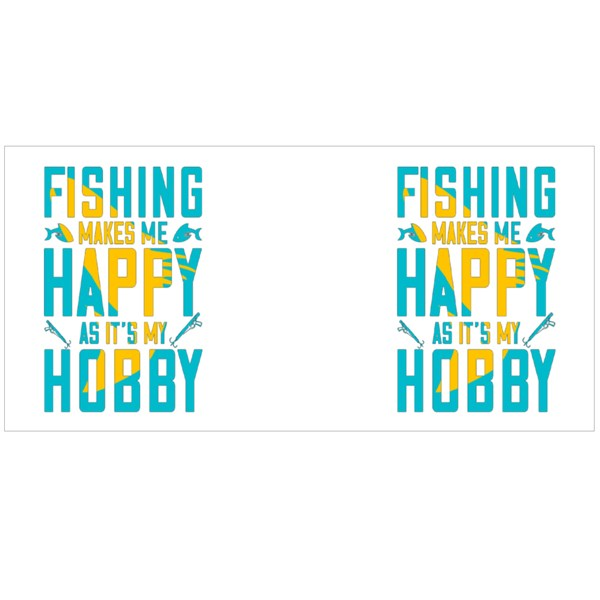 Fishing Makes Me Happy as It's My Hobby Colour Mugs