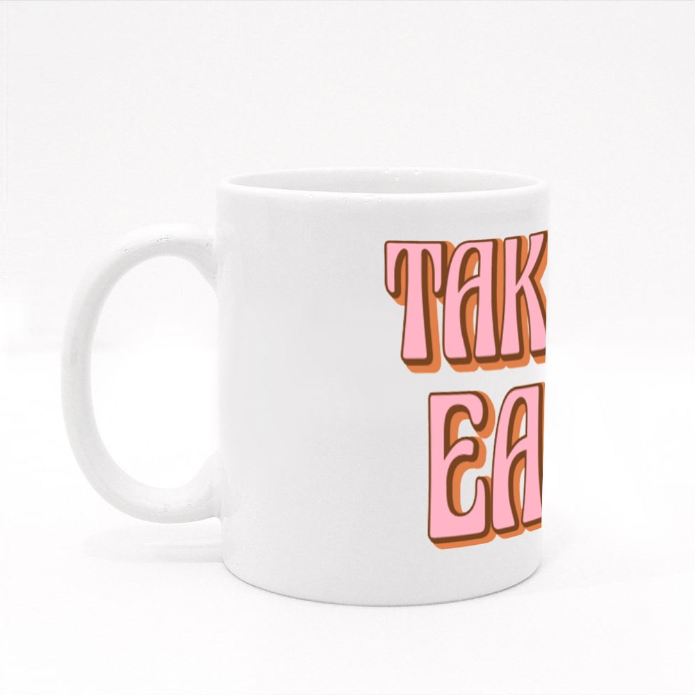 Take It Easy Motivational Quote Colour Mugs