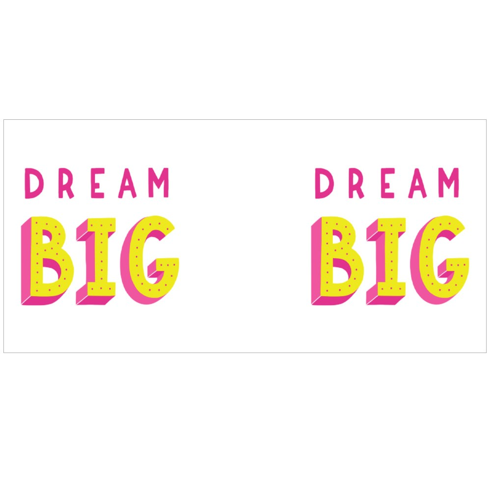 Dream Big Positive Quote Colour Mugs
