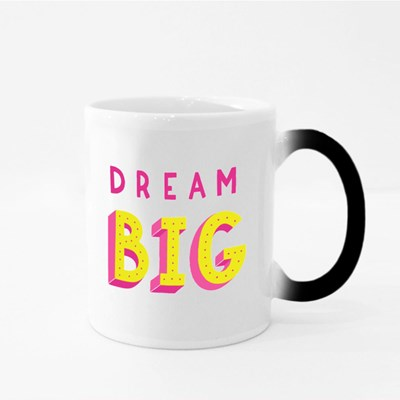 Dream Bdream Big Positive Quote Magic Mugs