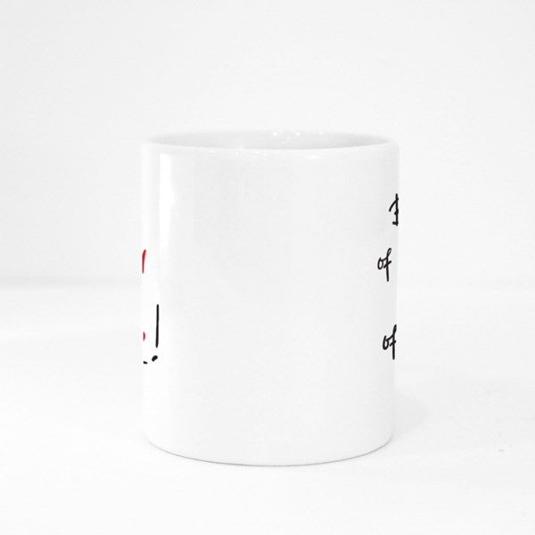 Be More Aware of Responsibility Than You Are of Your Rights Colour Mugs