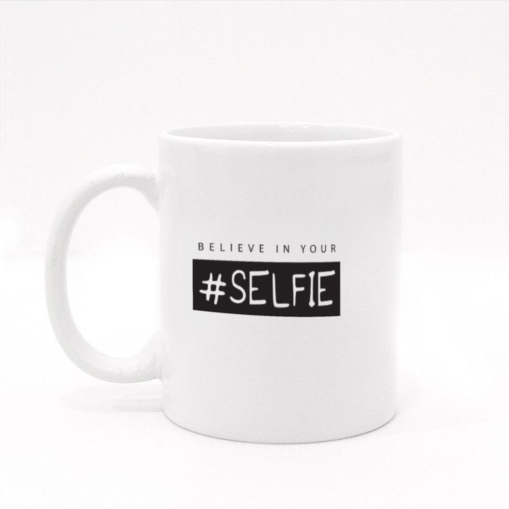 Believe in Your Selfie Typography Colour Mugs