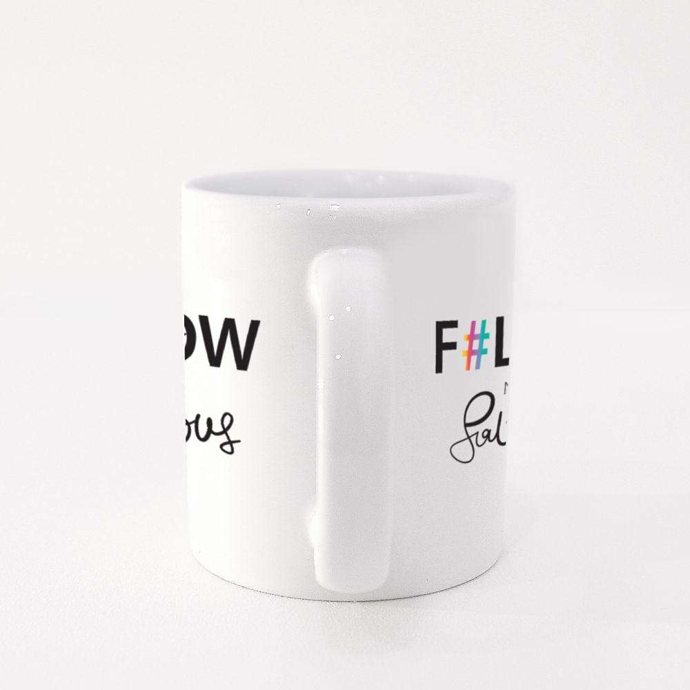 Follow Me I'm Fabulous Text Colour Mugs